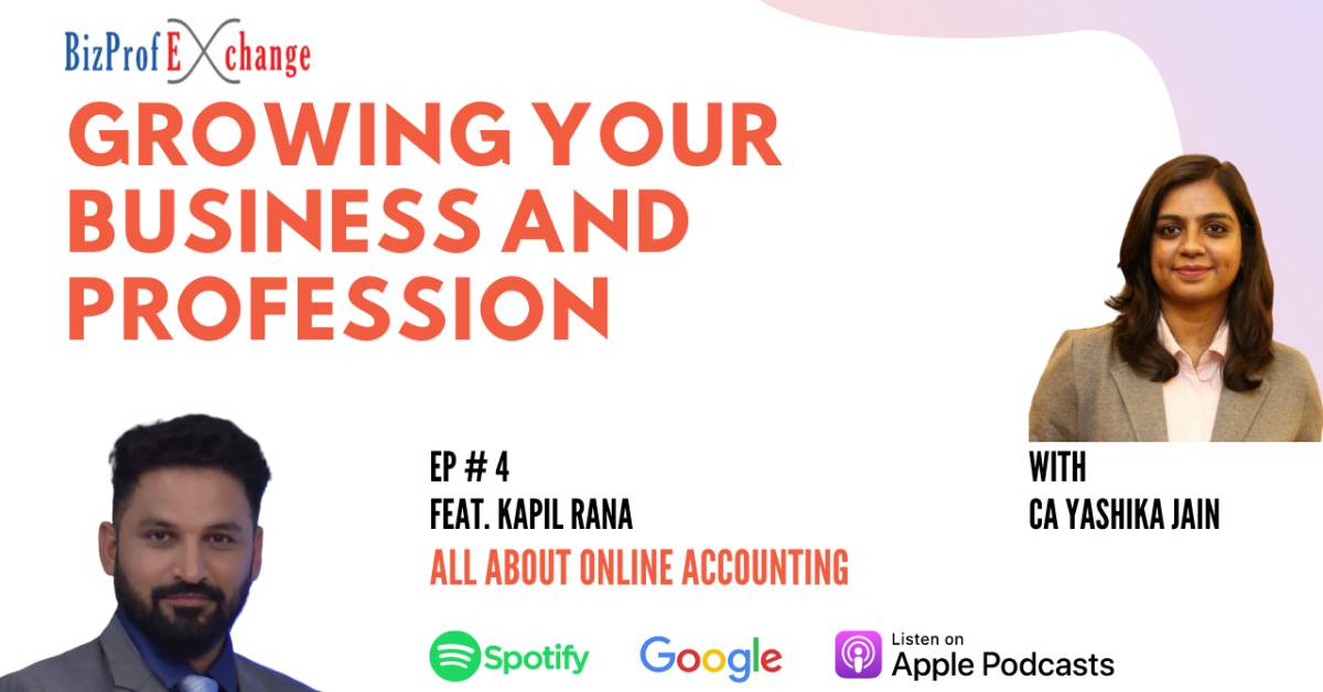 Ep 4 All about online accounting Feat. Kapil Rana